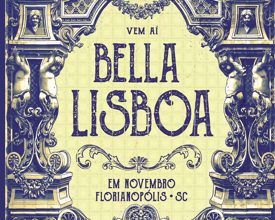 Floripa receberá o Bella Lisboa em novembro